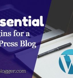 Essential Plugins for a WordPress Blog